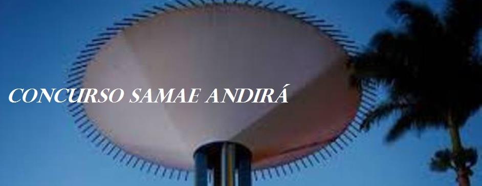 CONCURSO PÚBLICO SAMAE ANDIRÁ